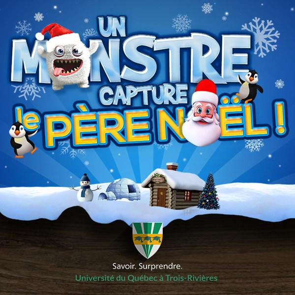 jeu noel uqtr 2018 Jeux de Noël UQTR   Un Monstre capture le Père Noël jeu noel uqtr 2018